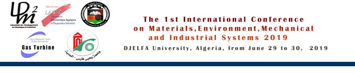 The 1st International Conference on Materials, Environment, Mechanical and Industrial Systems 2019